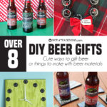8+ DIY Beer Gifts
