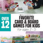12+ Favorite Card and Board Games for Kids (ages 2 – 5)