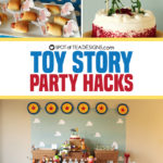 Toy Story Party Hacks