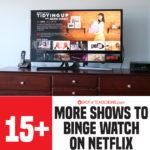15+ Netflix Shows to Binge Watch | Part 2